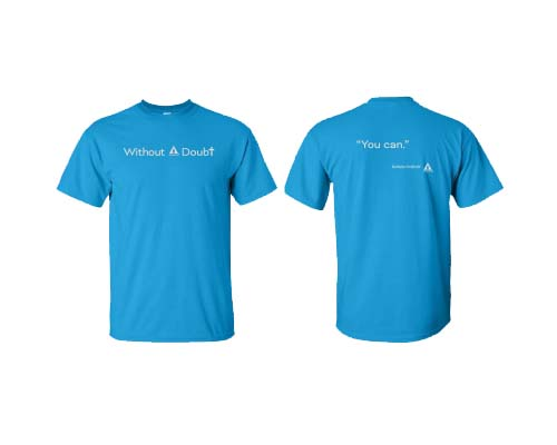 Without A Doubt You Can T-Shirt